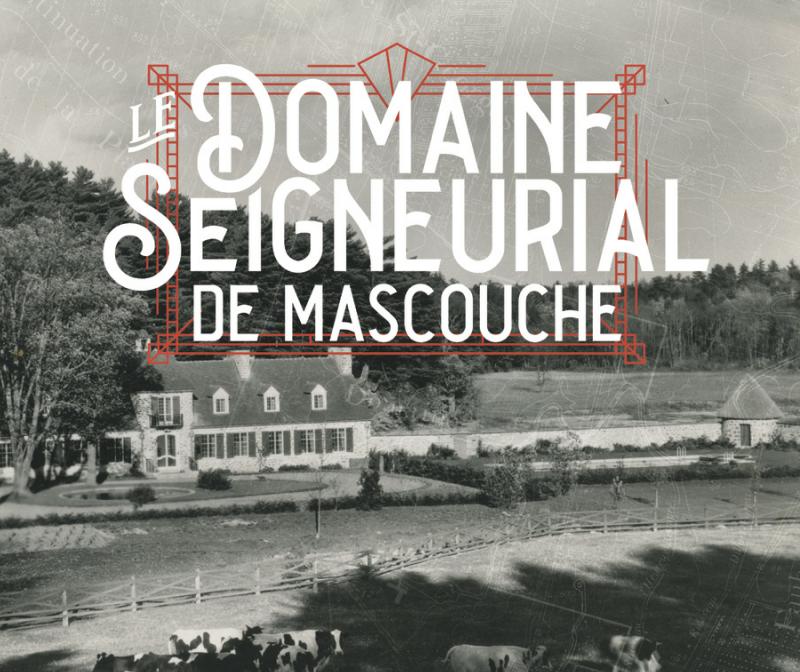 Le Domaine seigneurial de Mascouche